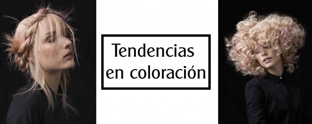 Tendencias en coloración